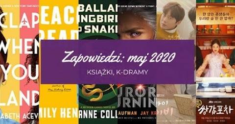Zapowiedzi maj 2020: książki, k-dramy