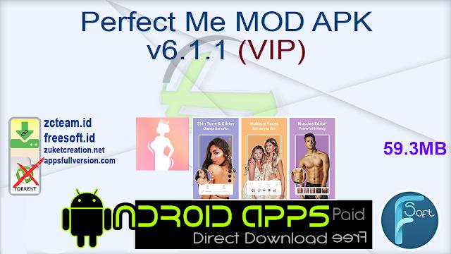 Perfect Me MOD APK v6.1.1 (VIP)