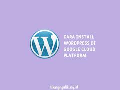 Cara Install WordPress di Google Cloud Platform