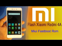 Cara Flash Xiaomi Redmi 4A Rom MIUI 8 Global Stable