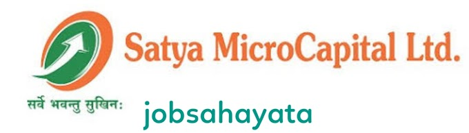 Free job alert in  Satya MicroCapital Ltd is   Looking for Field Staff