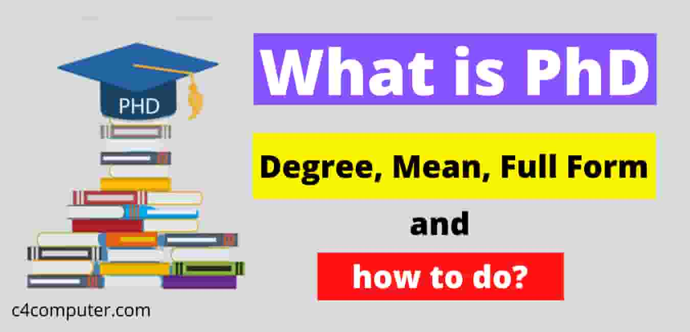 What is PhD Degree,
