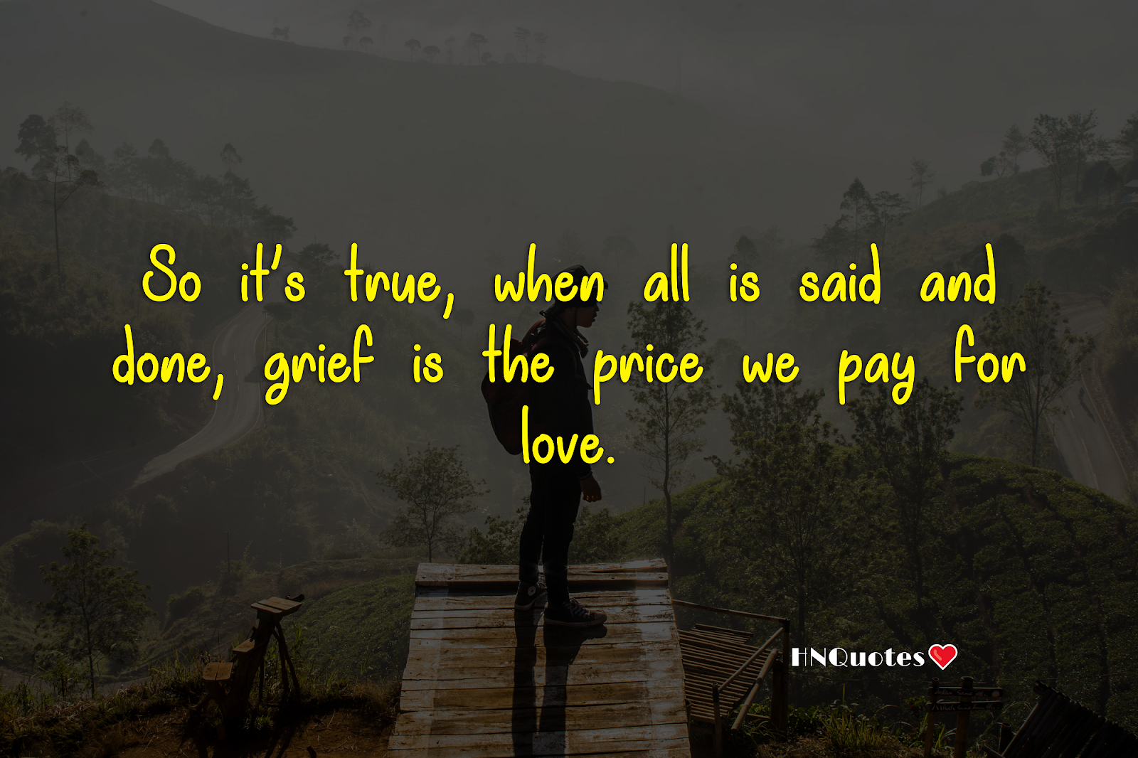 Grief is the Price We Pay for Love | Sad Images | Sad Quotes | HNQuotes