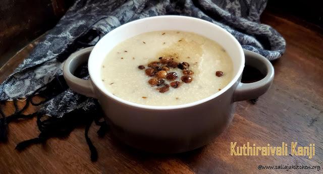 images of Kuthiraivali Kanji / Kuthiraivali Arisi Kanji / Banyard Millet Porridge - Millet Recipes