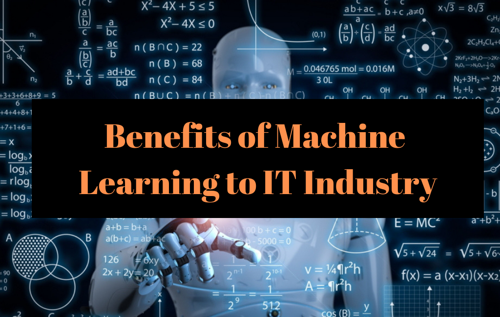 Machine Learning to IT Industry