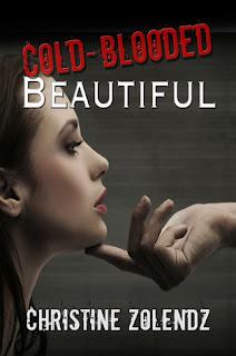 Cold-Blooded Beautiful by Christine Zolendz