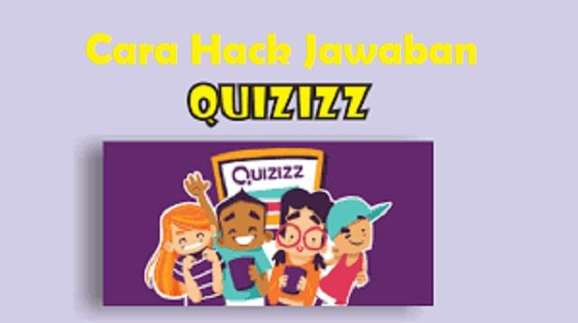 Cara Hack Jawaban Quizizz