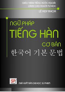 Ngữ Pháp Tiếng Hàn Cơ Bản - Lê Huy Khoa