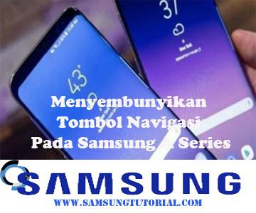 Menyembunyikan Tombol Navigasi Pada Samsung A Series