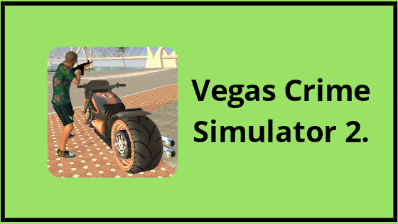 Vegas crime simulator 2 For Android.