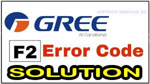 penyebab kode error ac gree f2, cara mengatasi kode error ac gree f2