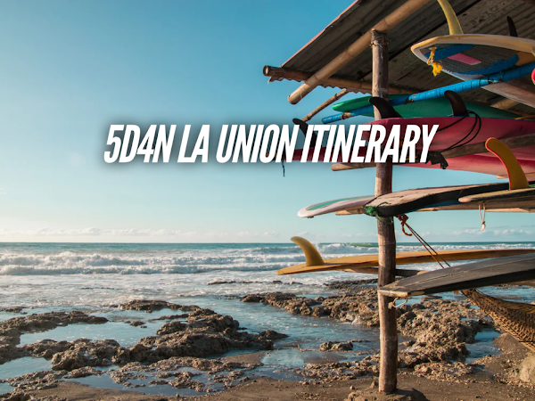 La Union Itinerary 5 days detailed travel guide blog
