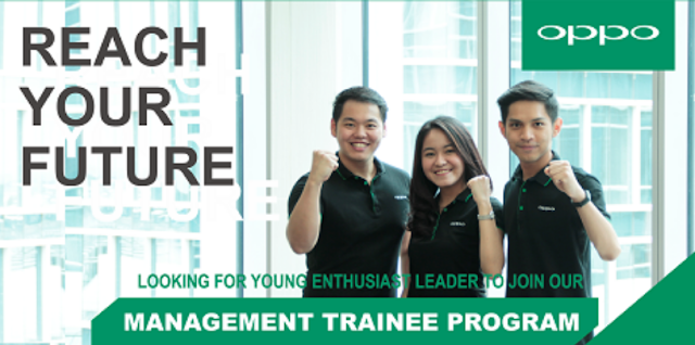 Lowongan Kerja Maanagement Trainee (Sales & Marketing Program) Batch VII Oppo