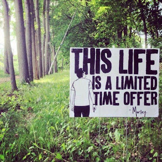 meme #quote This life is a limited time offer