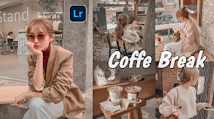 Free Download Preset COFFE Break Lightroom
