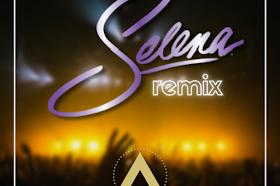 Selena (Litomartz Remix) - DJ Azul