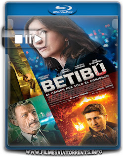 Betibú Torrent - BluRay Rip 1080p Dublado