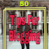 Blogging tips and tricks || 50 tips and tricks for Bloging