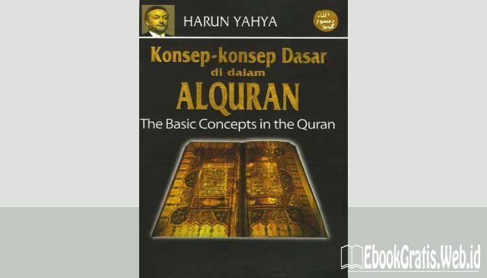 Ebook Konsep-konsep Dasar di Dalam Al Quran