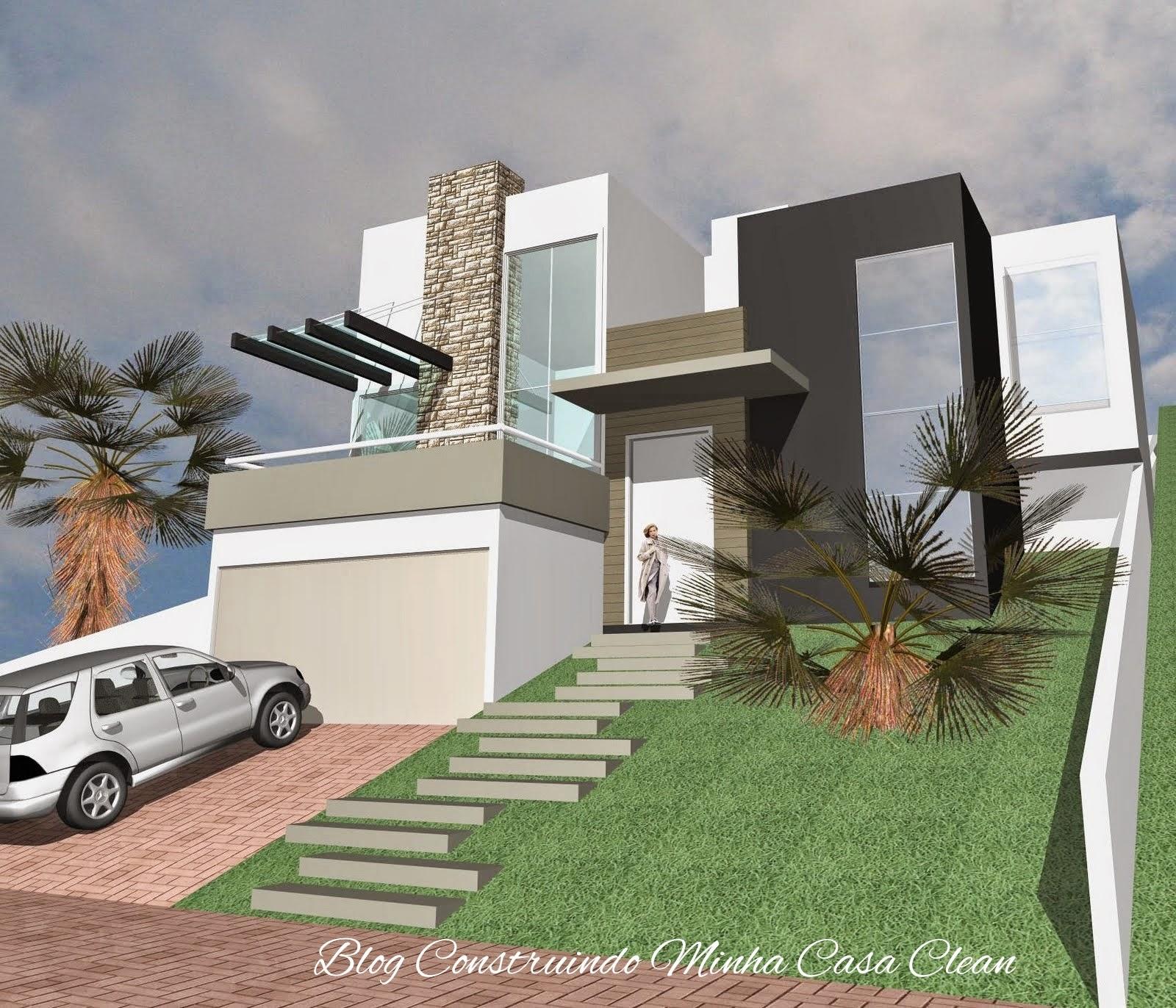 Construindo minha casa clean fachadas de casas em terrenos em aclive e estreitos for Casas modernas para construir