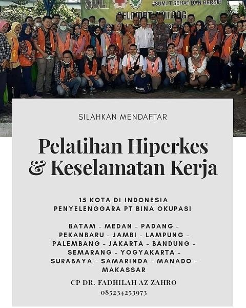 Pelatihan Hiperkes dan Keselamatan Kerja 15 Kota di Indonesia  Penyelenggara PT Bina Okupasi Indonesia