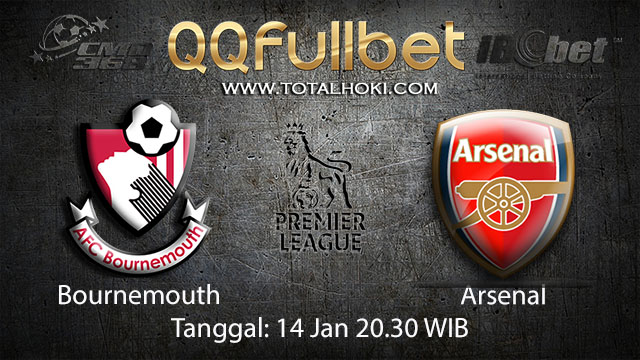 PREDIKSIBOLA - PREDIKSI TARUHAN BOLA BOURNEMOUTH VS ARSENAL 14 JANUARI 2018 ( ENGLISH PREMIER LEAGUE )