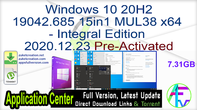 Windows 10 20H2 19042.685 15in1 MUL38 x64 – Integral Edition 2020.12.23 Pre-Activated