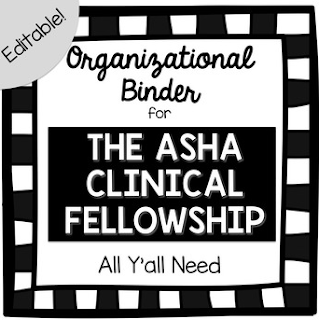 The Organizational Binder for The ASHA Clinical Fellowship by All Y'all Need