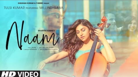नाम Naam Lyrics In Hindi - Tulsi Kumar & Millind Gaba