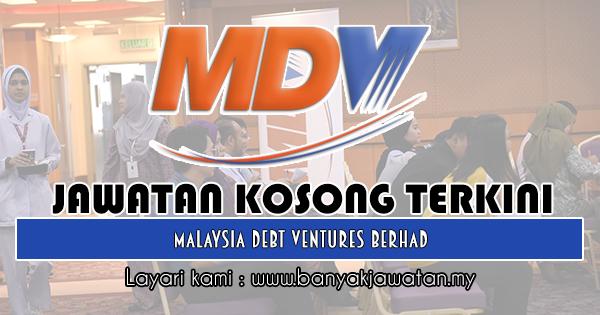 Jawatan Kosong 2018 di Malaysia Debt Ventures Berhad