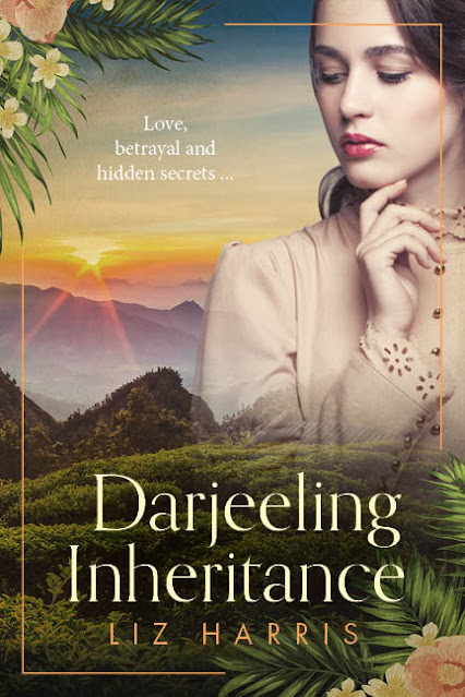 [Blog Tour] 'Darjeeling Inheritance' (The Colonials) By Liz Harris #HistoricalFiction #HistoricalRomance