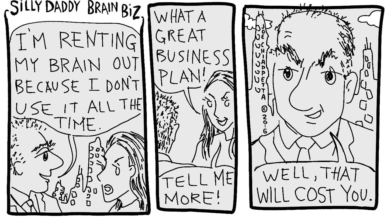 Silly Daddy Brain Business panels 2-5 by Joe Chiappetta