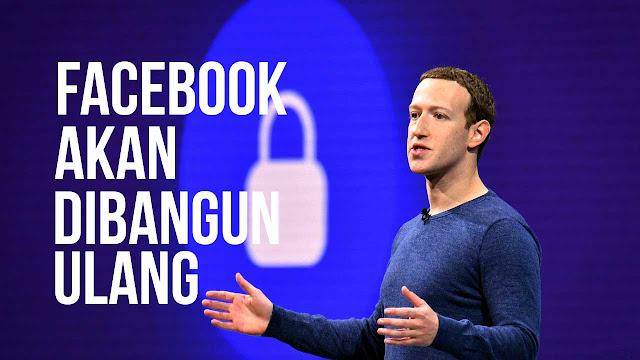 Mark Zuckerberg membangun ulang Facebook yang 'berfokus pada privasi'