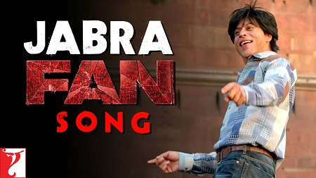 Jabra FAN Anthem New Indian Hindi Video Songs 2016 Shah Rukh Khan