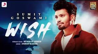WISH Lyrics - Sumit Goswami