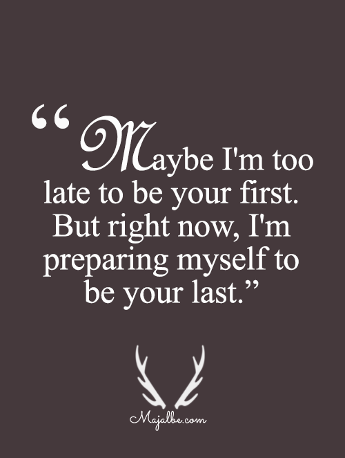 Late Quotes Enchanting Maybe I'm Too Late Quotes  Majalbe Love Quotes