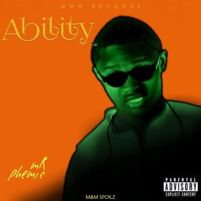 Music: Mr Phemic - Ability