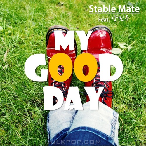 Stable Mate – My Good Day (Feat. 양민우) – Single