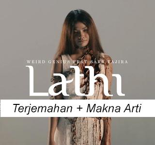 Terjemahan Lagu Lathi Weird Genius Feat Sara Fajira