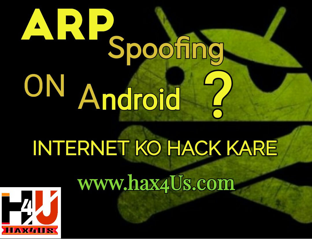 ARP Spoofing On Android ? KESE FRIENDS KA MOBILE HIJACK KARE