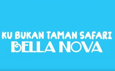 Lirik Dangdut Ku Bukan Taman Safari - Bella Nova