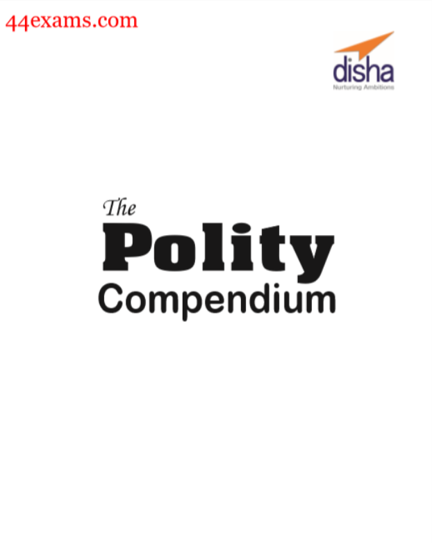 The Polity Compendium by Disha Publication : For All Competitive Exam PDF Book
