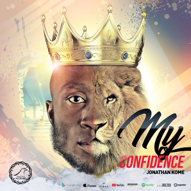 NEW MUSIC: MY CONFIDENCE  BY JONATHAN KOME   @JONATHANKOME (AUDIO & LYRIC VIDEO)