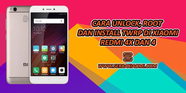 Begini 5 Menit Unlock dan Install TWRP di Xiaomi Redmi 4X/4