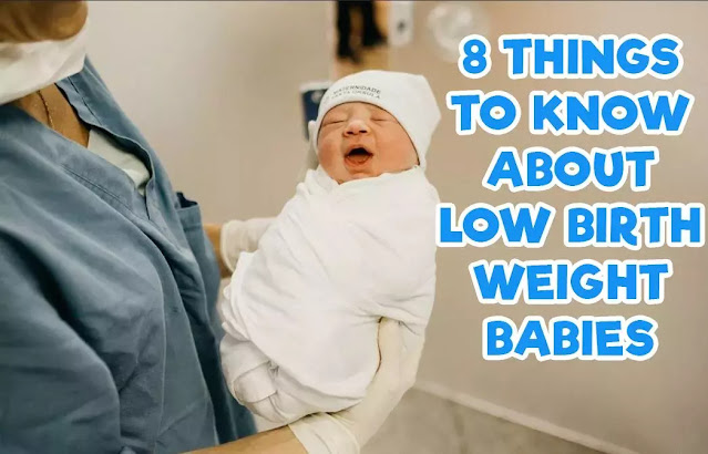 8 Things to Know About Low Birth Weight Babies