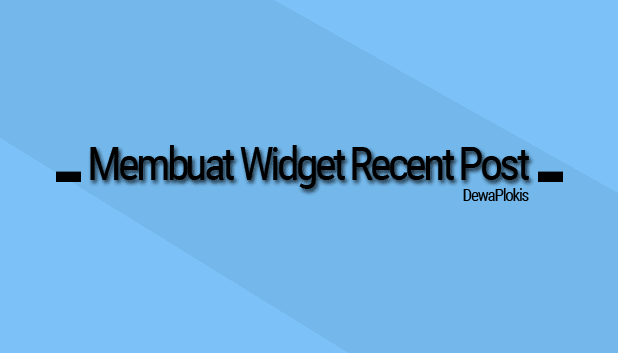 cara membuat widget recent post