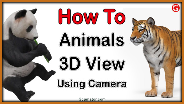View 3D animals Google Camera