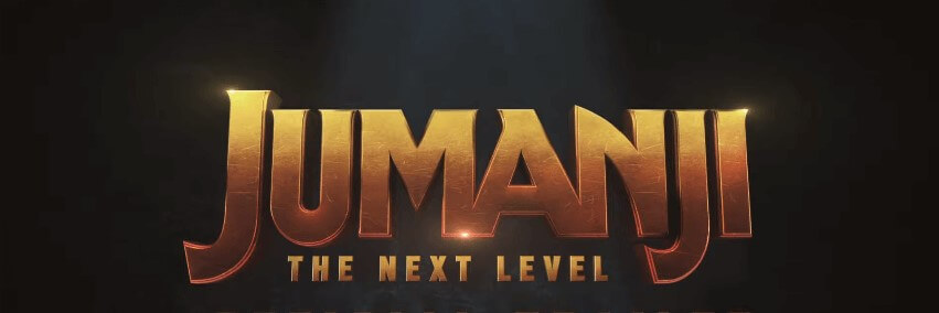 Jumanji: The Next Level First Official Trailer