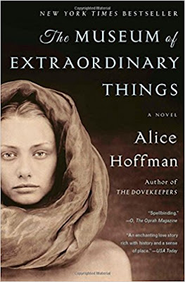 The Museum of Extraordinary Things by Alice Hoffman (Book cover)