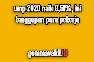 UMP 2020 Naik 8,51%, Ini Tanggapan Para Pekerja Indonesia